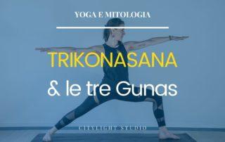 trikonasana guna mitologia yoga