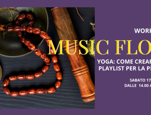 17 Ottobre 2020: Yoga Music Flow – come creare una playlist per la pratica