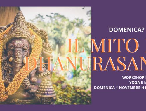 01.11.20 – Yoga & Mitologia: il Mito di Dhanurasana