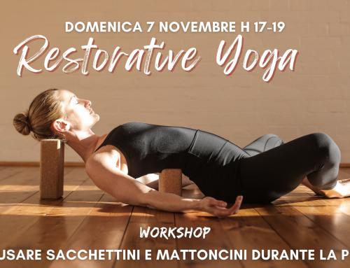 Workshop Restorative Yoga: come usare sacchettini e mattoncini